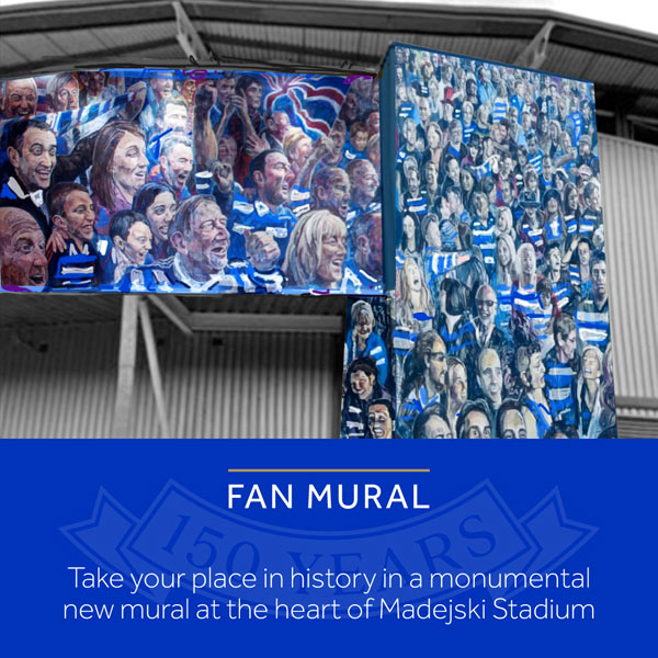 Take your place in history in a monumental new mural at the heart of Madejski Stadium